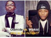 wizkid-olamide-who-is-richer