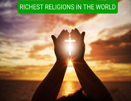 richest religions in the world