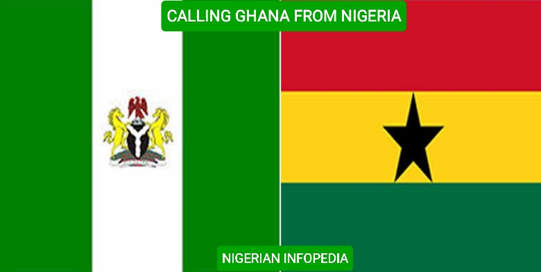 calling ghana from Nigeria